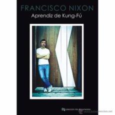 Libros: FRANCISCO NIXON APRENDIZ DE KUNG-FÚ - AUSTRALIAN BLONDE. Lote 54673233