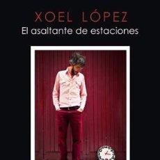 Libros: XOEL LÓPEZ EL ASALTANTE DE ESTACIONES - ELEPHANT BAND - DELUXE. Lote 54673301