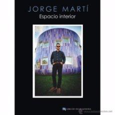 Libros: JORGE MARTÍ ESPACIO INTERIOR - LA HABITACIÓN ROJA. Lote 54673355