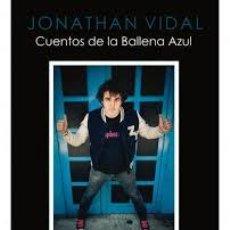Libros: JONATHAN VIDAL CUENTOS DE LA BALLENA AZUL - SUZY & LOS QUATTRO. Lote 54673795