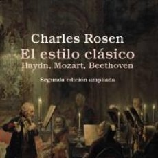 Libros: MÚSICA. EL ESTILO CLÁSICO - CHARLES ROSEN. Lote 208960360