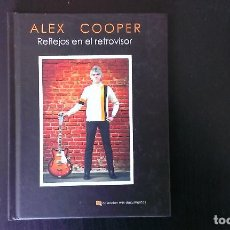 Libros: LIBRO REFLEJOS EN EL RETROVISOR ALEX COOPER LOS FLECHAZOS EDICIONES CHELSEA. Lote 80272157