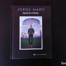 Libros: LIBRO ESPACIO INTERIOR JORGE MARTÍ LA HABITACIÓN ROJA EDICIONES CHELSEA. Lote 174165688