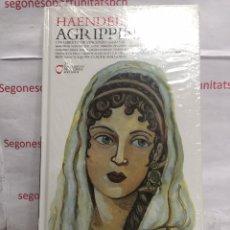 Libros: LIBRO CD DVD HAENDEL AGRIPPINA LIBRETO DE VINCENZO GRIMANI. Lote 90413889