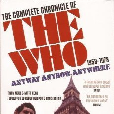 Libros: THE WHO. THE COMPLETE CHRONICLE. ANYWAY, ANYHOW, ANYWHERE. 1958 - 1978. Lote 96325591