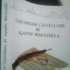 Libros: CANCIONERO DE AGAPITO MARAZUELA - EDIC. DERVICHE - 2013 - NUEVO - 480 PÁG.. Lote 98000730