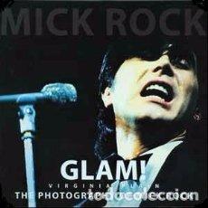 Libros: GLAM! VIRGINIA PLAIN. THE PHOTOGRAPHY OF MICK ROCK (LIBRO + VINILO). Lote 144032189