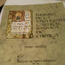 Libros: POLIFONÍA SANTA IGLESIA CATEDRAL BASÍLICA CUENCA. Lote 117677443