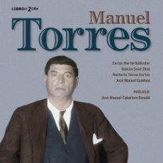 Libros: LIBRO-DISCO: MANUEL TORRES, COLECCIÓN CARLOS MARTÍN BALLESTER. Lote 120429543