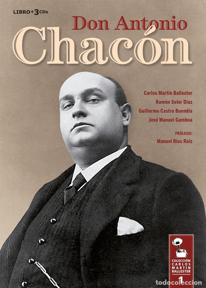 LIBRO-DISCO: DON ANTONIO CHACÓN, COLECCIÓN CARLOS MARTÍN BALLESTER (Libros Nuevos - Bellas Artes, ocio y coleccionismo - Música)