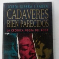 Libros: CADAVERES BIEN PARECIDOS. Lote 121827831