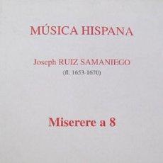 Libros: RUIZ SAMANIEGO, JOSÉ. MISERERE A 8. 1998.. Lote 123316351