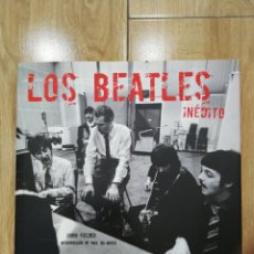 Libros: THE BEATLES INÉDITO. Lote 125958979