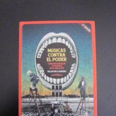 Libros: LIBRO - MÚSICAS CONTRA EL PODER (VALENTÍN LADRERO) - 2017 - 3ª EDICIÓN. Lote 126966127