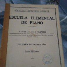 Libros: ESCUELA ELEMENTAL DE PIANO, VOLUMER DE 1º AÑO. Lote 128227731