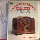 Libros: LA RADIO EN ESPAÑA 1923-1993 LORENZO DÍAZ 1993. Lote 131045231