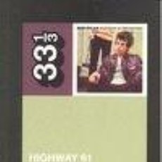 Libros: HIGHWAY 61 REVISITED- POLIZZOTI, MARK. Lote 137293006