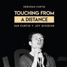 Libros: TOUCHING FROM A DISTANCE. IAN CURTIS Y JOY DIVISION. DEBORAH CURTIS.EN ESPAÑOL, NUEVO.. Lote 211443779