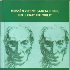 Libros: MOSSÉN VICENT GARCIA JULBE. Lote 137888390