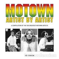 Libros: MOTOWN ARTIST BY ARTIST. A COMPILATION OF THE 100 GREATEST MOTOWN ARTIST. Lote 139393710