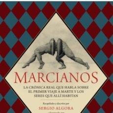 Libros: LIBRO 'MARCIANOS'. SERGIO ALGORA Y ÓSCAR SANMARTÍN. PREGUNTA Y MADMUA 2018. NUEVO. Lote 142617488