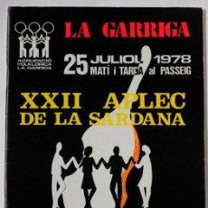 Libros: PROGRAMA XXII APLEC DE LA SARDANA 1978 LA GARRIGA, AGRUPACIÓ FOLKLÓRICA LA GARRIGA. Lote 143280426