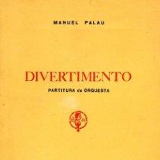 Libros: DIVERTIMENTO. PARTITURA DE ORQUESTA. Lote 144026790