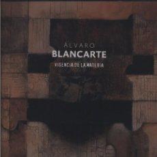 Libros: ÁLVARO BLANCARTE, VIGENCIA DE LA MATERIA BLANCARTE, ÁLVARO & JOSÉ MANUEL SPRINGER FRANCO. Lote 145243302