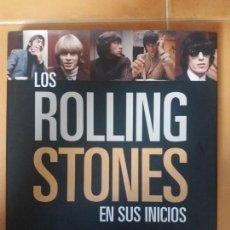 Libros: LOS ROLLING STONES EN SUS INICIOS, DE BENT REJ. Lote 147849246