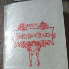 Libros: FORNS HISTORIA DE LA MUSICA TOMO II. Lote 149705064