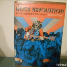 Libros: THE ROCK REVOLUTION - ARNOLD SHAW. Lote 151040094