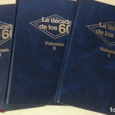 Libros: LA DECADA DE LOS 60 - 3 TOMOS (TOMOS I, II Y III)-ED.CLUB INTERNACIONAL DEL LIBRO - AÑO 1984 (ILUST). Lote 121686451