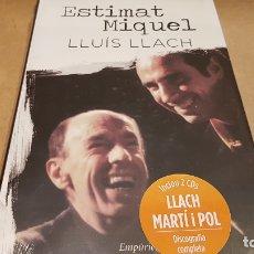 Libros: ESTIMAT MIQUEL / LLUÍS LLACH / INCLOU 2 CDS - DISCOGRAFIA COMPLETA / LIBRO PRECINTADO.. Lote 172639658