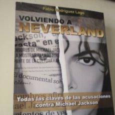 Libros: VOLVIENDO A NEVERLAND (MICHAEL JACKSON). Lote 190076777