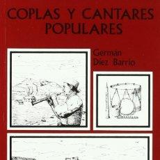 Libros: COPLAS Y CANTARES POPULARES (GERMÁN DÍEZ BARRIOS) CASTILLA 1995. Lote 182313346