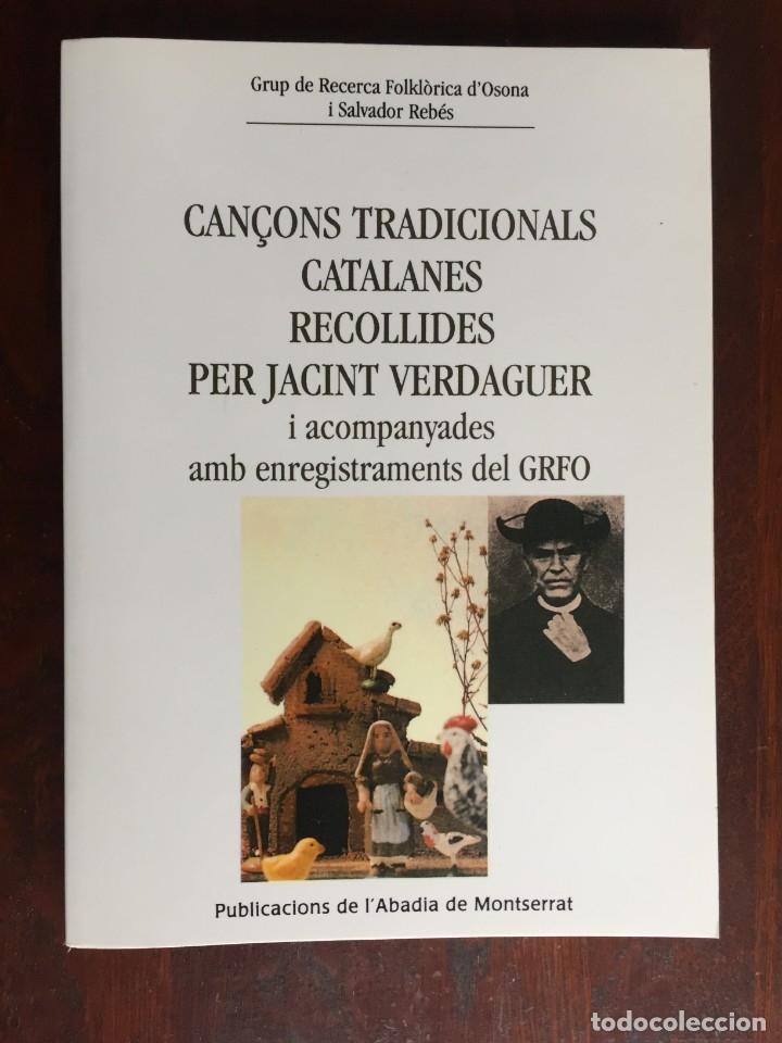 CANÇONS TRADICIONALS CATALANES RECOLLIDES PER JACINT VERDAGUER, AMB CD DEL GRUP FOLKLORIC GRFO (Libros Nuevos - Bellas Artes, ocio y coleccionismo - Música)