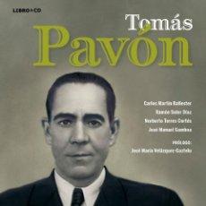 Libros: LIBRO-DISCO: TOMÁS PAVÓN. COLECCIÓN CARLOS MARTÍN BALLESTER. Lote 206312628