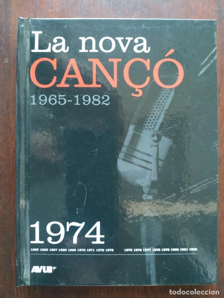 LA NOVA CANÇÓ 1965-1982 AMB DVD AMB UNA 15 DE LES MILLORS CANÇONS DEL 1974 RECULL DOCUMENTAL IMATGES (Libros Nuevos - Bellas Artes, ocio y coleccionismo - Música)