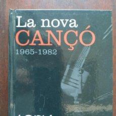 Libros: LA NOVA CANÇÓ 1965-1982 AMB DVD AMB UNA 15 DE LES MILLORS CANÇONS DEL 1974 RECULL DOCUMENTAL IMATGES. Lote 187145515