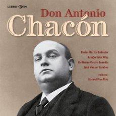 Libros: ANTONIO CHACÓN - COLECCIÓN CARLOS MARTÍN BALLESTER Nº1 - MÚSICA FLAMENCO LIBRO DISCO CD. Lote 189478615