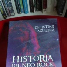 Libros: HISTORIA DEL NEO ROCK PROGRESIVO (1982-2016) CHRISTIAN AGUILERA T&B EDITORES.. Lote 190232555
