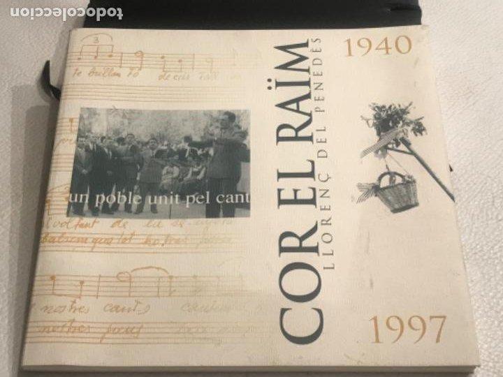 LIBRO DEL COR EL RAIM LLORENÇ DEL PENEDES TARRAGONA 1940-1997. (Libros Nuevos - Bellas Artes, ocio y coleccionismo - Música)