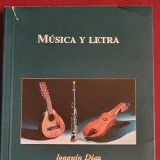 Libros: JOAQUÍN DÍAZ - MÚSICA Y LETRA. Lote 192627461