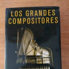 Libros: HAROLD C. SCHONBERG: LOS GRANDES COMPOSITORES. Lote 193323261