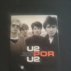 Libros: U2 POR U2, ESTA ES LA HISTORIA DE U2 EXPLICADA CON SUS PROPIAS PALABRAS E IMÁGENES. Lote 194204930