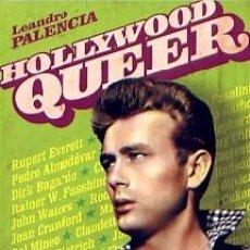 Libri: HOLLYWOOD QUEER AUTOR: LEANDRO PALENCIA. Lote 195400425