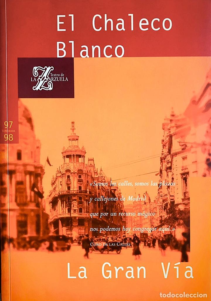 EL CHALECO BLANCO / LA GRAN VÍA (Libros Nuevos - Bellas Artes, ocio y coleccionismo - Música)
