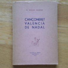 Libros: CANÇONERET VALENCIA DE NADAL, M.SANCHIS GUARNER,. Lote 198145778