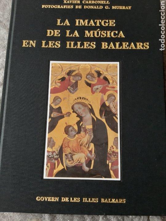 LA IMATGE DE LA MÚSICA EN LES ILLES BALEARS (Libros Nuevos - Bellas Artes, ocio y coleccionismo - Música)