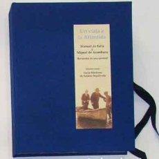 Libros: FALLA, MANUEL; MARTÍNEZ DE SALAZAR, L. - UN VIAJE A LA ATLÁNTIDA. MANUEL DE FALLA Y . EDIC. FACSIMIL. Lote 201551032